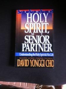 Holy Spirit my Senior Partner. David Yonggi Cho