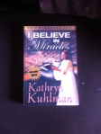 I Believe in Miracles Author: Kathryn Kuhlman