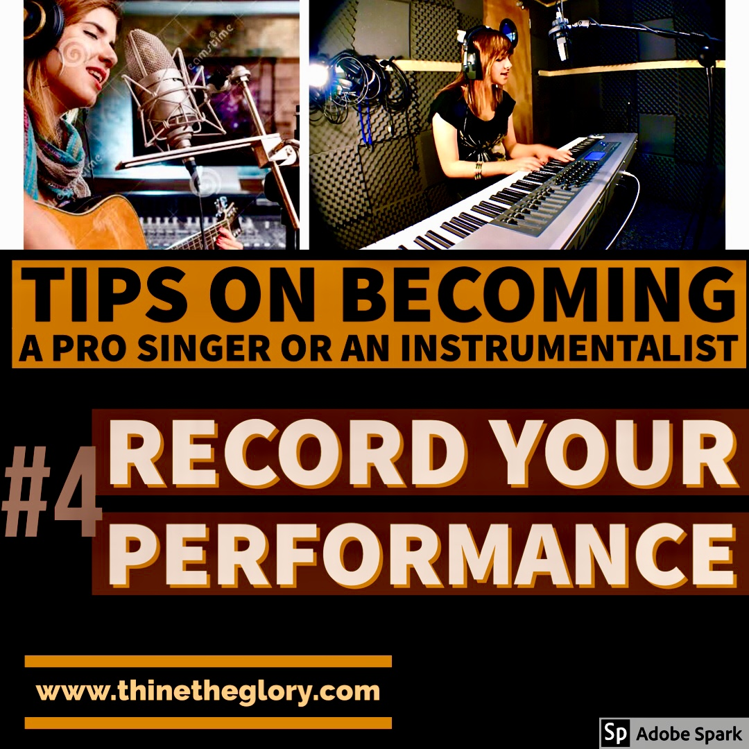 TIPS ON HOW TO BECOME A PROFESSIONAL SINGER OR AN INSTRUMENTALIST #4