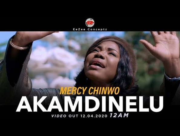 "Watch ""Mercy Chinwo – Akamdinelu (Official Video)"